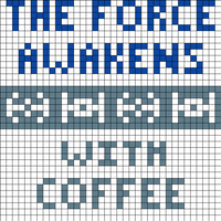 the force awakens with coffee